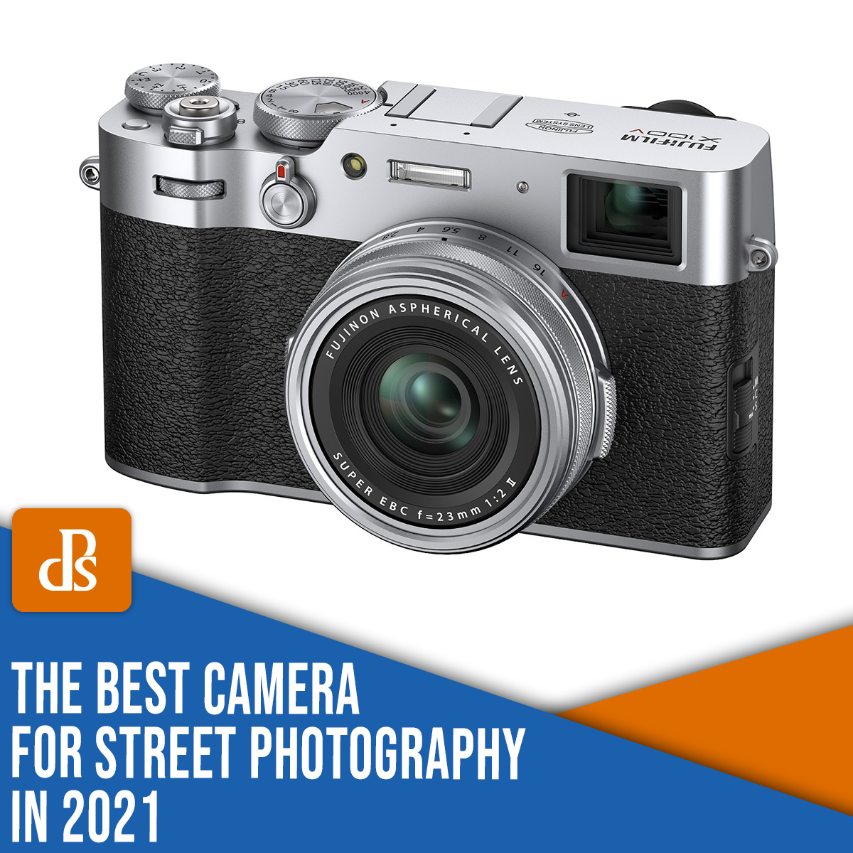 The Best Camera for Street Photography in 2021