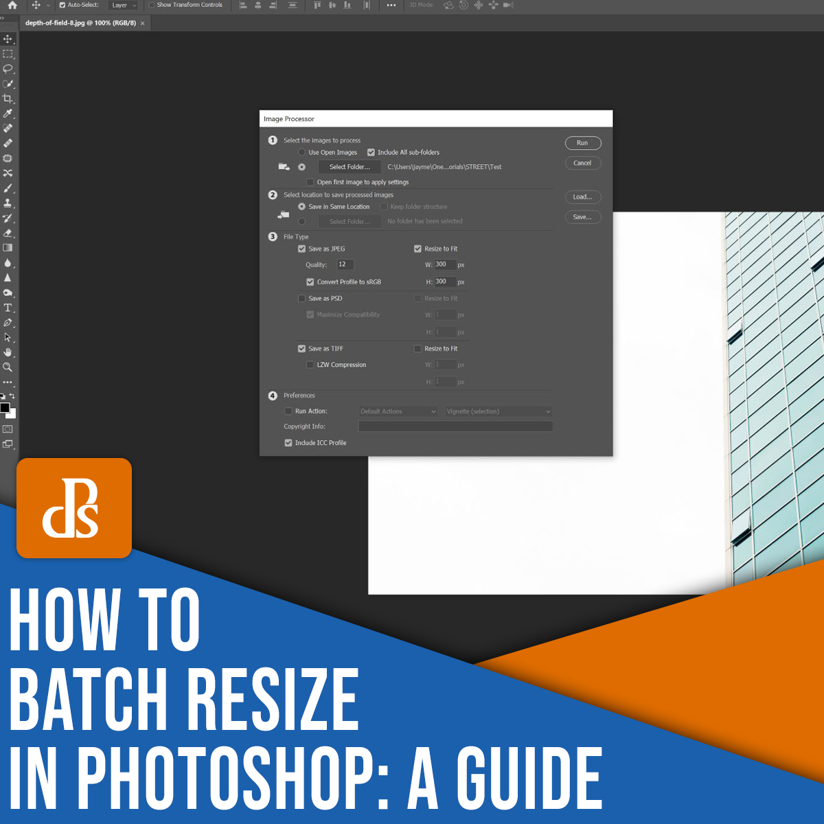 how to batch resize in Photoshop: a guide