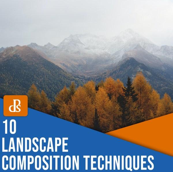 10 landscape photography composition techniques