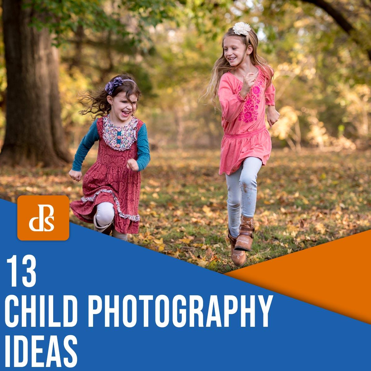 13 child photography ideas