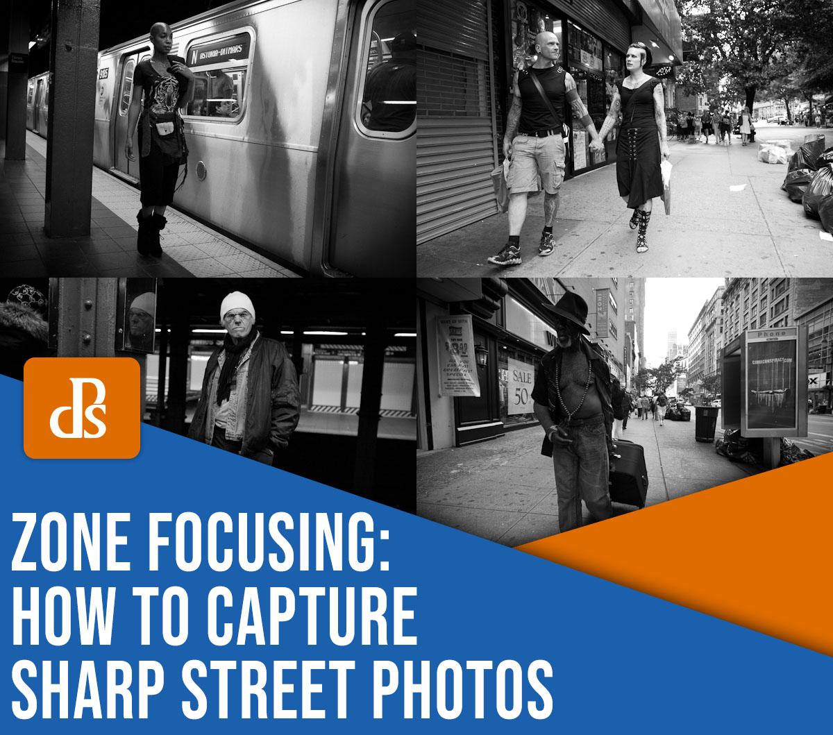 zone focusing: how to capture sharp street photos