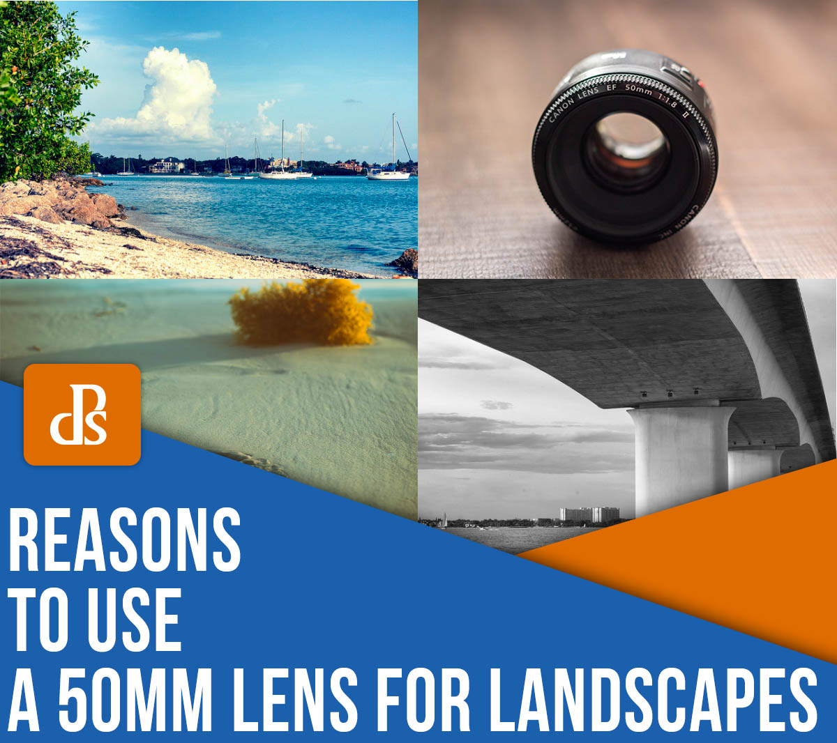 reasons to use a 50mm lens for landscapes
