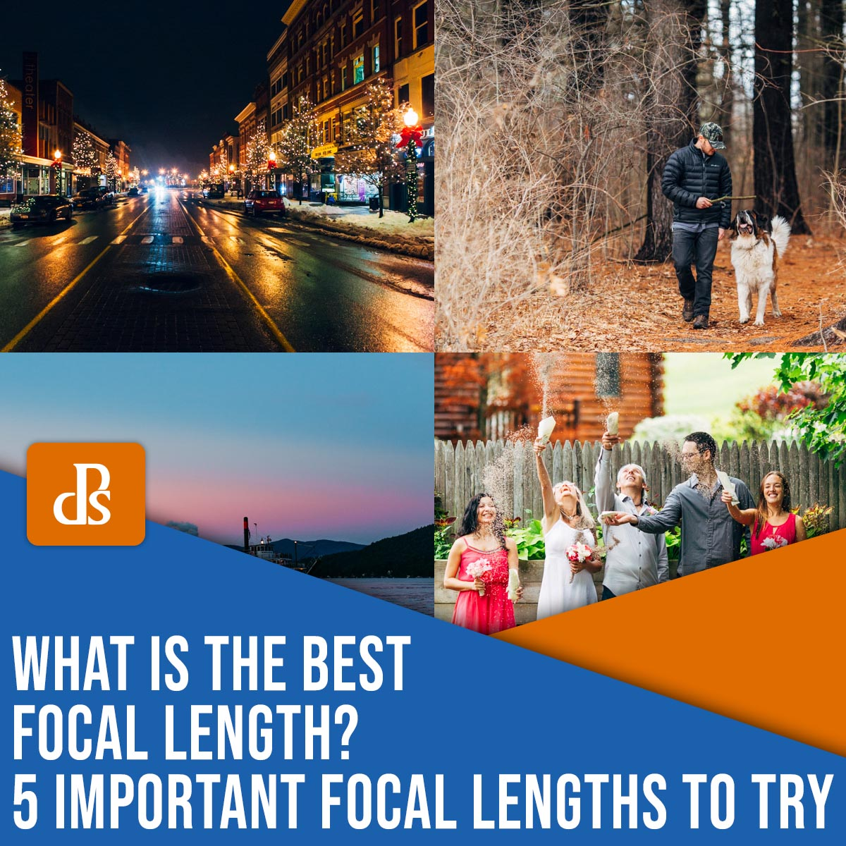 what is the best focal length? 5 important focal lengths to try