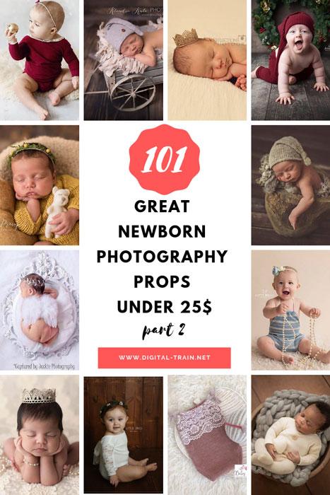 101 Great Newborn Photography Props Under 25$ Part 2 | Digital Train