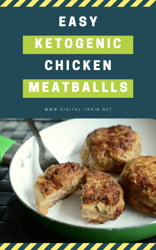 Keto Chicken Meatball Recipe Digital Train 2