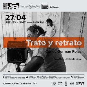 CBA inaugura «Trato y retrato» el jueves 27 de abril