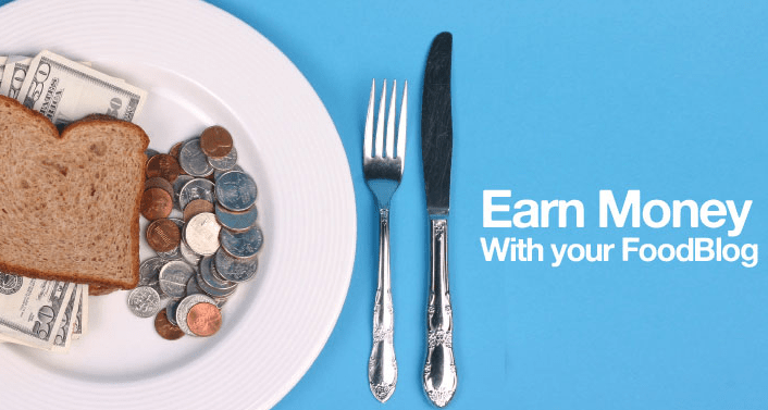 Earn Money With your Food Blog