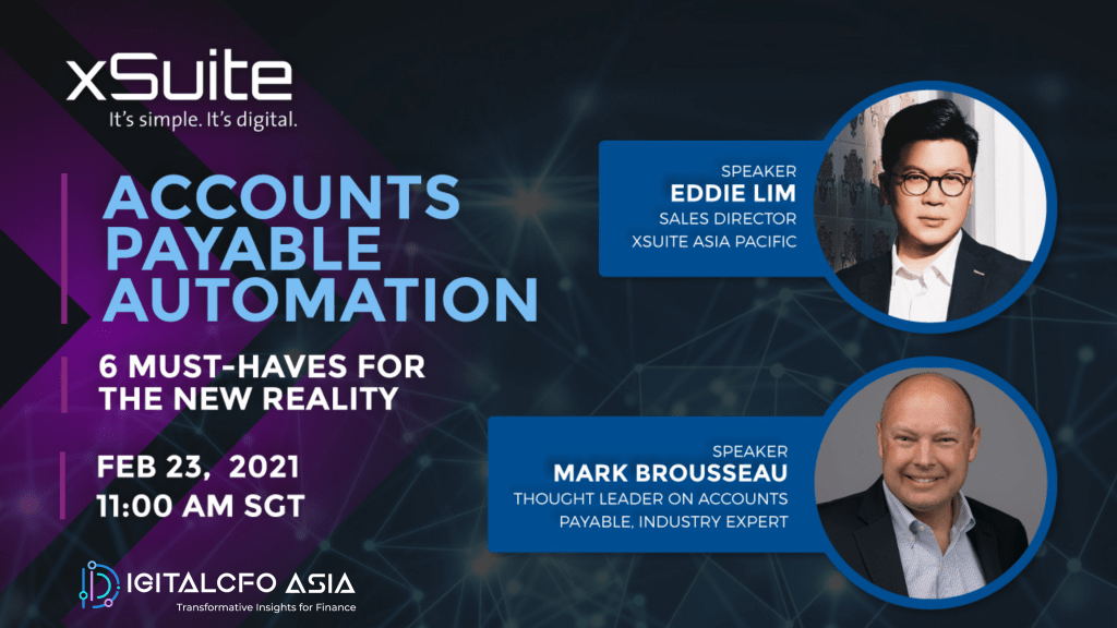 Webinar – Accounts Payable Automation – 6 Must-Haves for the New Reality | 23 Feb 2021