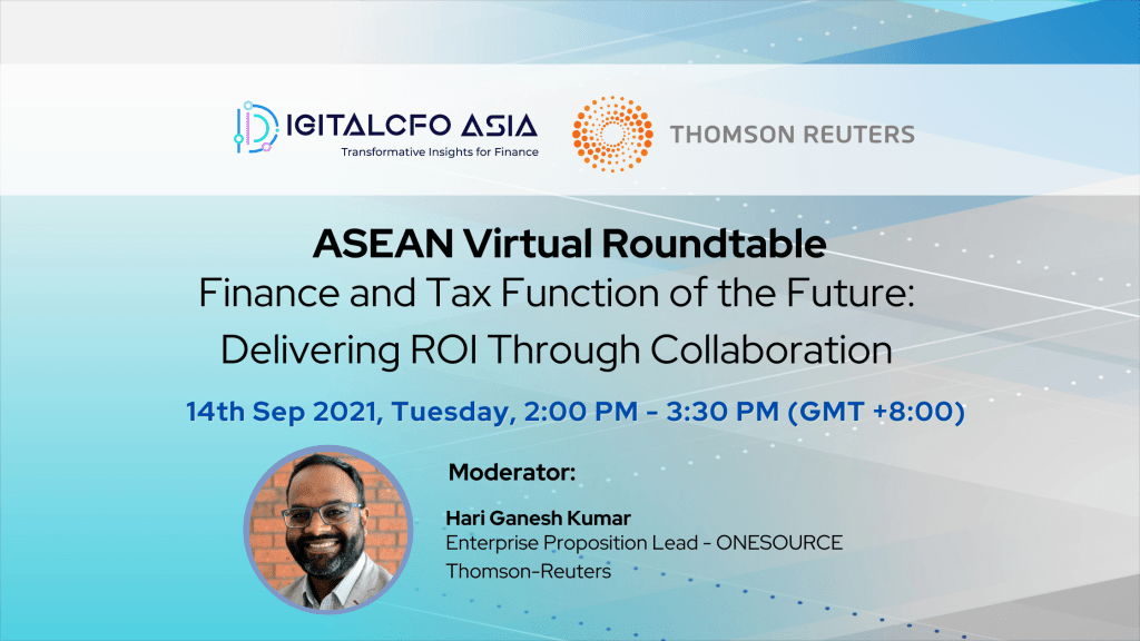 ASEAN Virtual Roundtable – Finance and Tax Function of the Future: Delivering ROI Through Collaboration