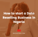 How to start a data reselling business