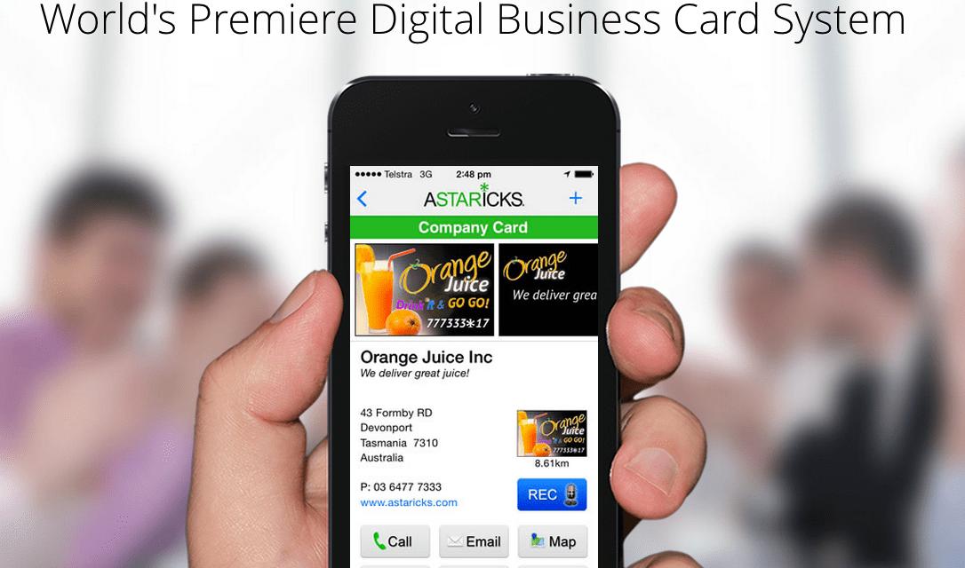 Astarick's World Premiere Digital Business Card System