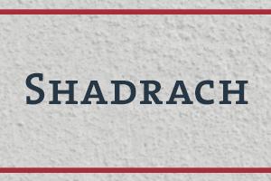 Shadrach_300x200