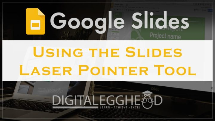 Google Slides Tips - Header - Laser Pointer