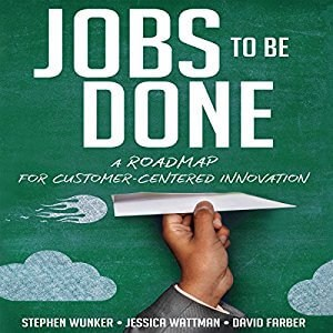 Jobs to Be Done Audiobook Cover