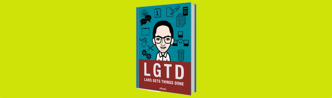 "E-Book Empfehlung ""LGTD – Lars Gets Things Done"""