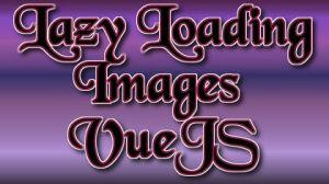 lady loading images vuejs