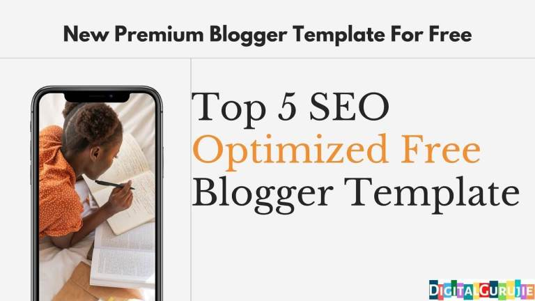 Top 5 SEO Optimized Free Blogger Template
