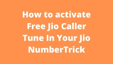 How to activate Free Jio Caller Tune In Your Jio NumberTrick