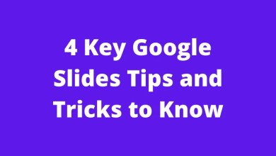 4 Key Google Slides Tips and Tricks to Know