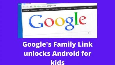 Google's Family Link unlocks Android for kids