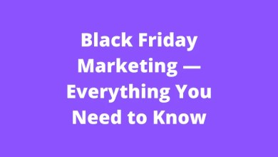 Black Friday Marketing — Everything You Need to Know