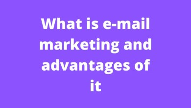 What is e-mail marketing and advantages of it