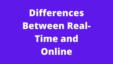Differences Between Real-Time and Online