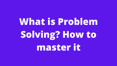 What is Problem Solving? How to master it
