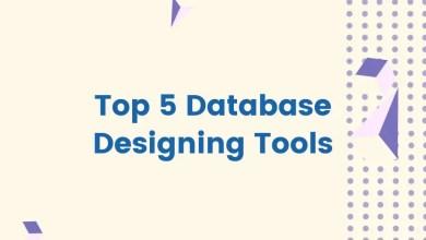 Top 5 Database Designing Tools