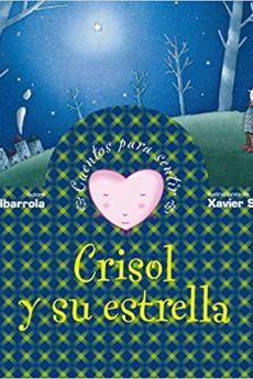 Crisol y su estrella - Begoña Ibarrola