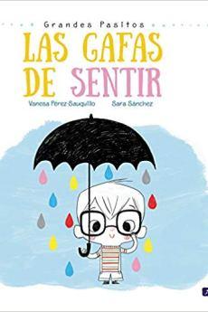 Las gafas de sentir - Vanesa Pérez-Sauquillo Sara Sánchez