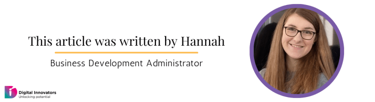 This article was written by Hannah - Business Development Administrator