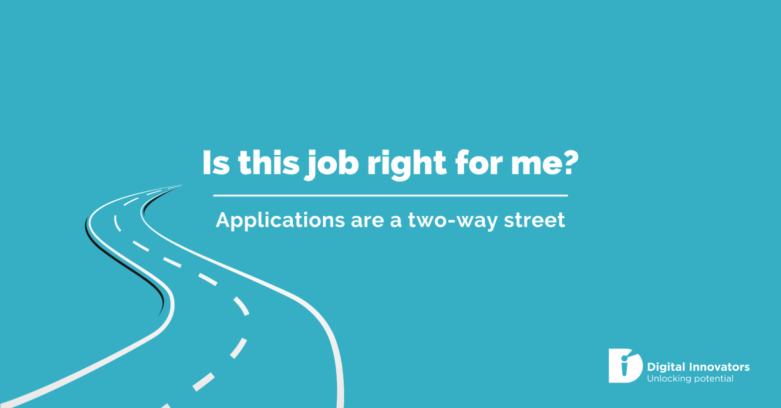 Is this job right for me? Applications are a two-way street