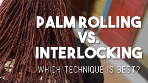 Palm Rolling vs Interlocking