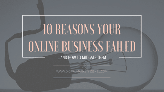 10 main reasons your online business failed