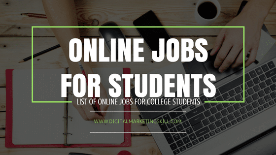 list of online jobs for students in ia that pays  latest online jobs for students in ia to earn money