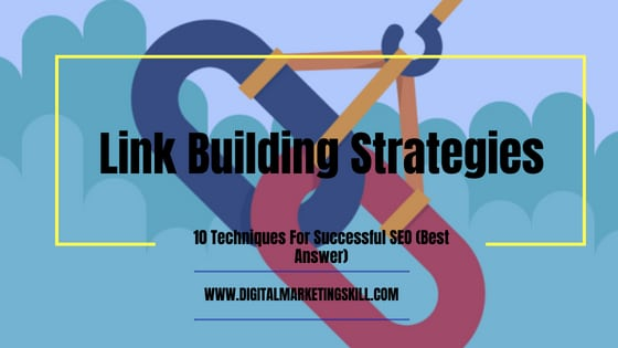10 best link building strategies for successful seo