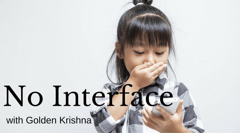 No Interface