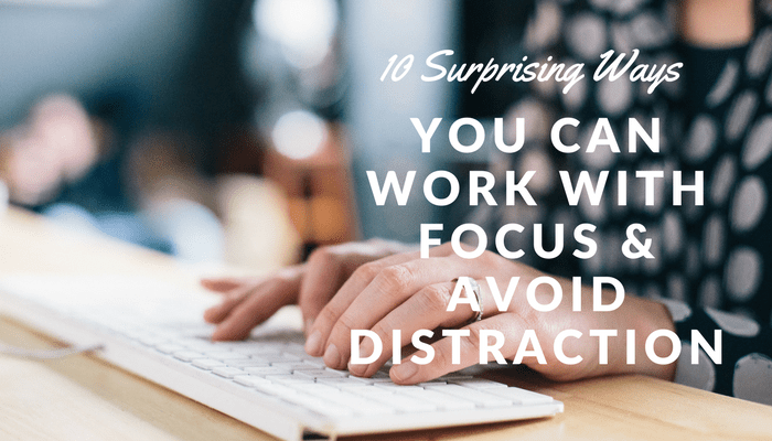 Focus & Distraction