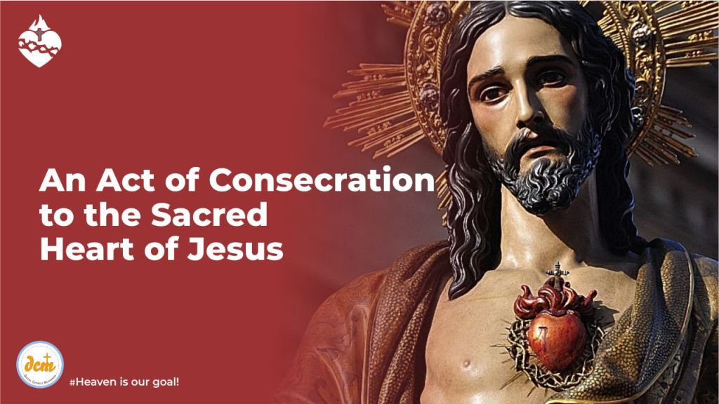 An Act of Consecration to the Sacred Heart of Jesus