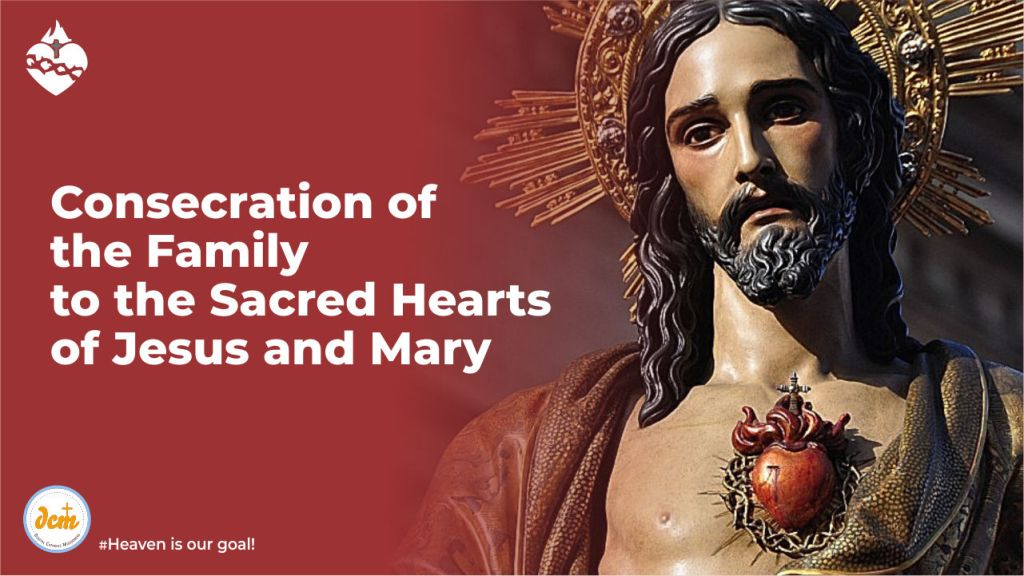 Consecration of the Family to the Sacred Hearts of Jesus and Mary