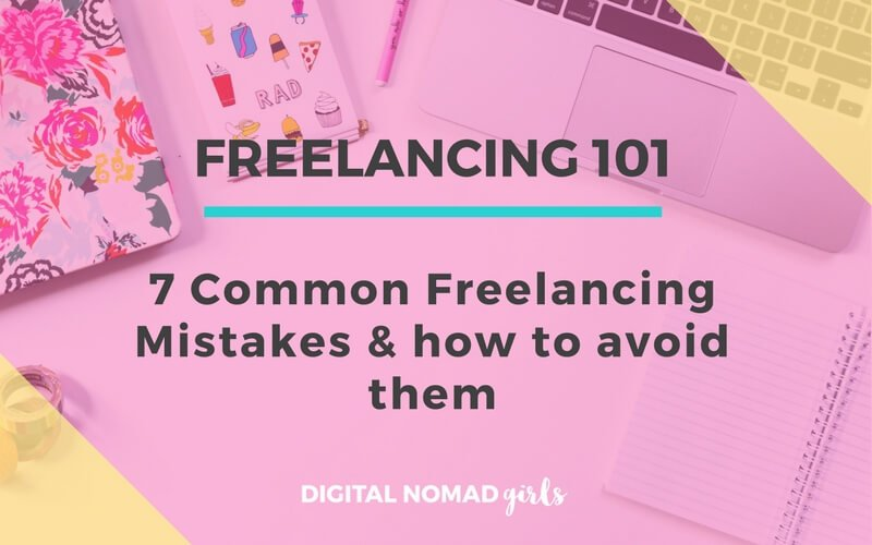 The 7 Biggest Freelancing Mistakes & How to Avoid Them