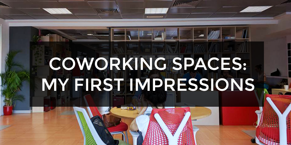 Coworking Spaces - My First Impressions (Impact Hub Athens, Bucharest)