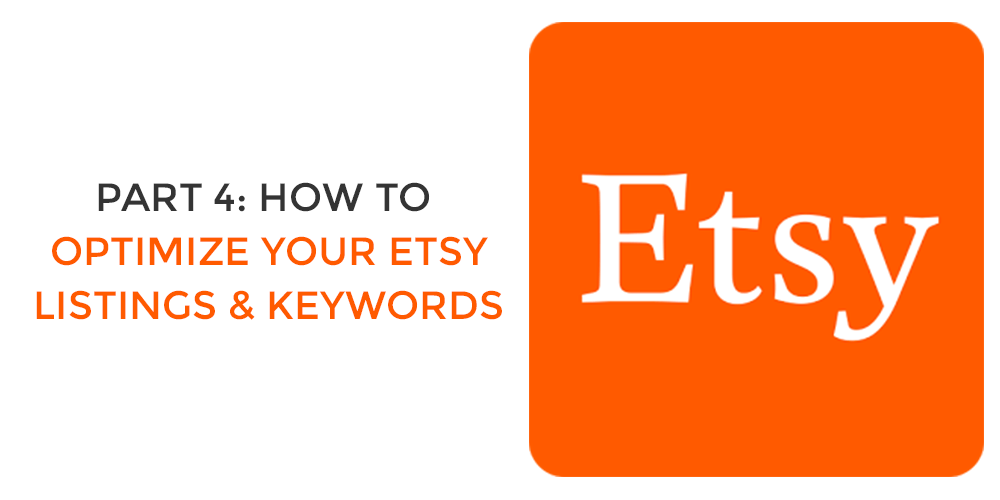 part 4 etsy optimize listing keywords