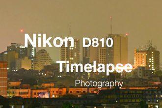 Nikon D810 Timelapse Photography 2