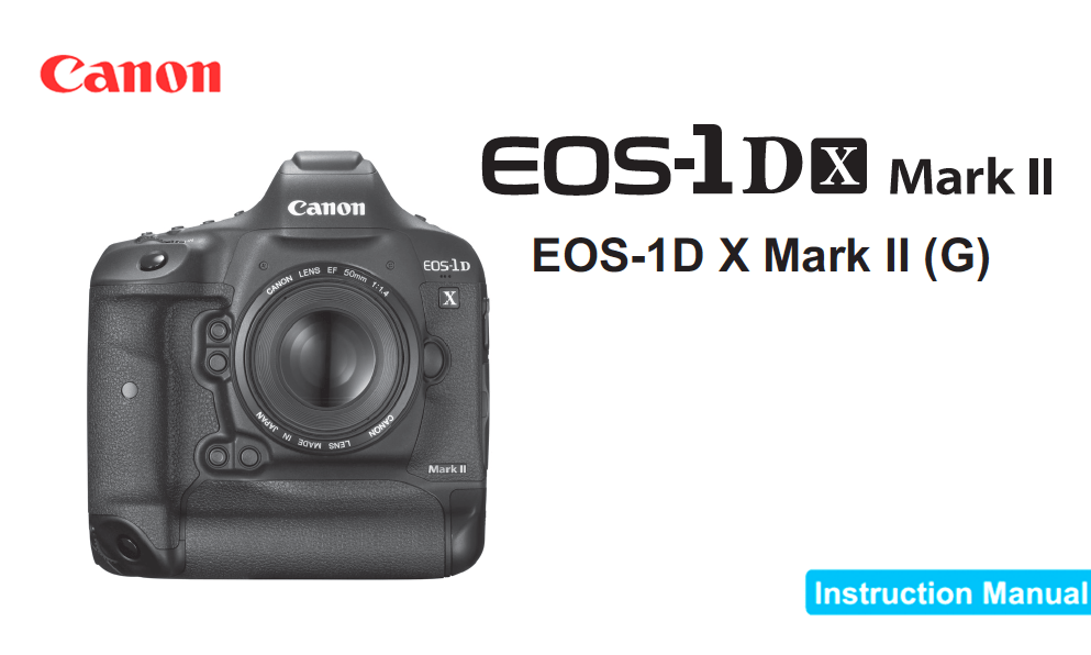 canon eos 1d x mark ii instruction or user s manual available for rh digitalphotographylive com canon eos 1d manual download canon eos-1d c review