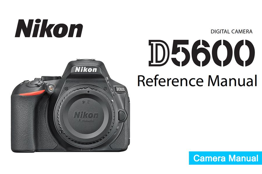 Nikon D5600 Manual
