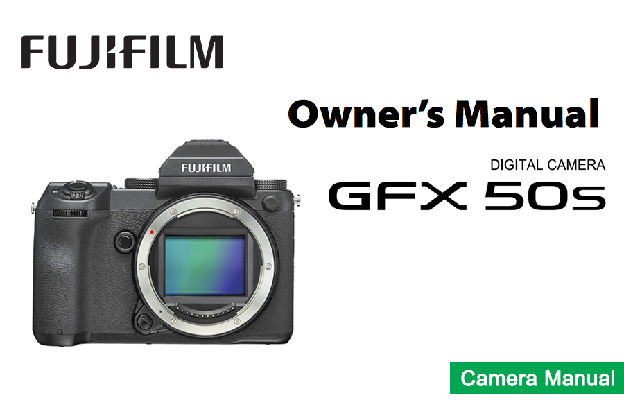 FUJIFILM GFX 50S Owners Manual pdf