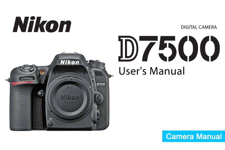 nikon d7500 instruction or user s manual available for download pdf rh digitalphotographylive com nikon camera coolpix p510 manual nikon coolpix camera manual