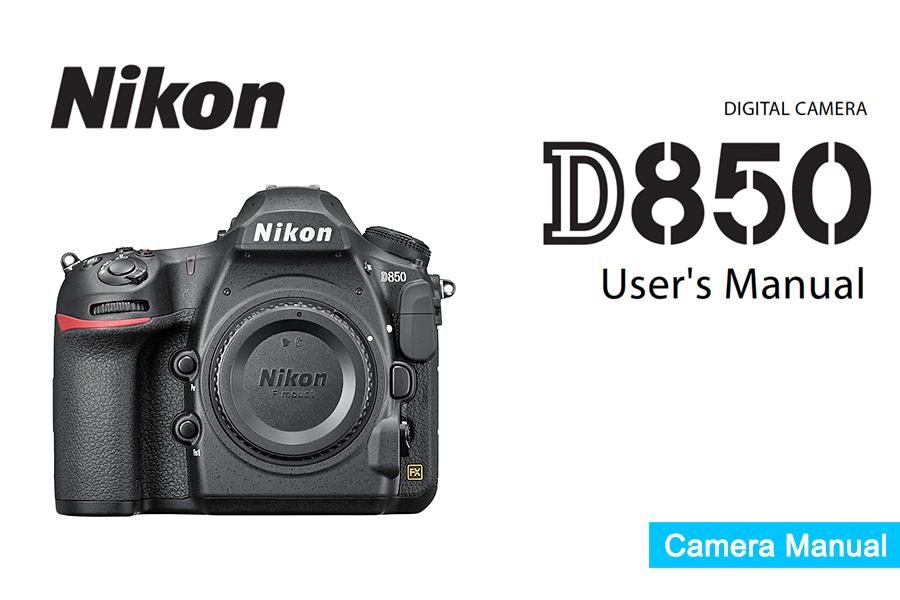 Nikon D850 Manual pdf